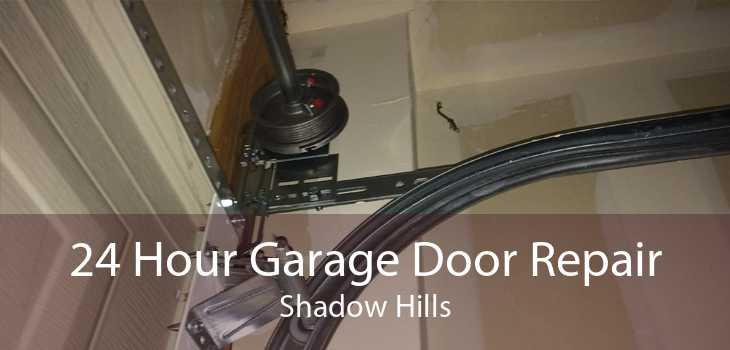24 Hour Garage Door Repair Shadow Hills