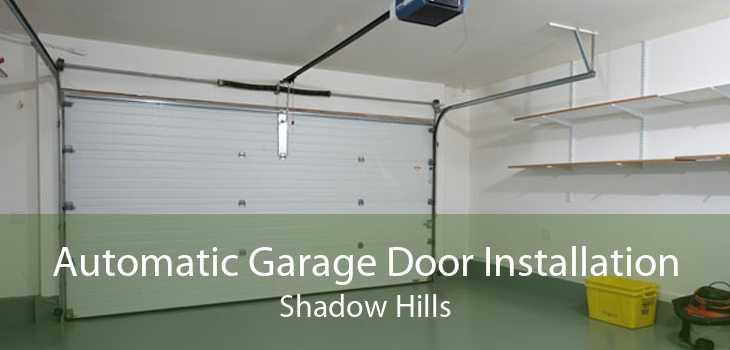 Automatic Garage Door Installation Shadow Hills