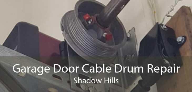 Garage Door Cable Drum Repair Shadow Hills