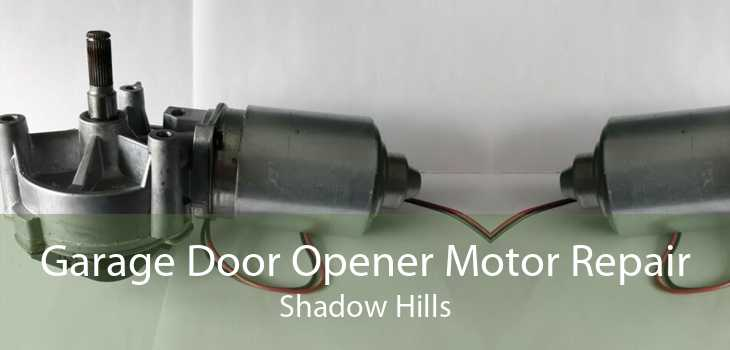 Garage Door Opener Motor Repair Shadow Hills