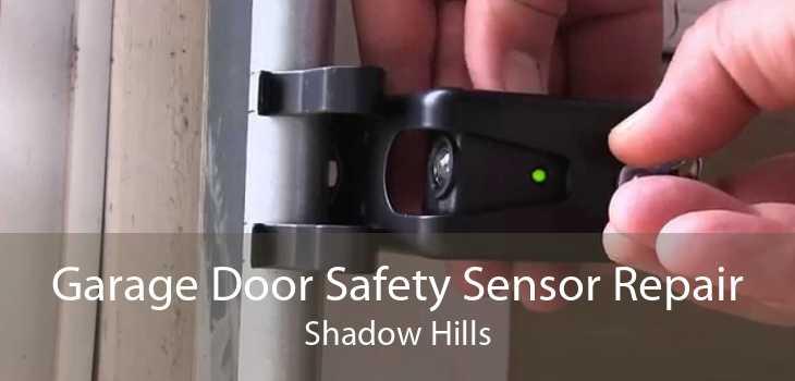 Garage Door Safety Sensor Repair Shadow Hills