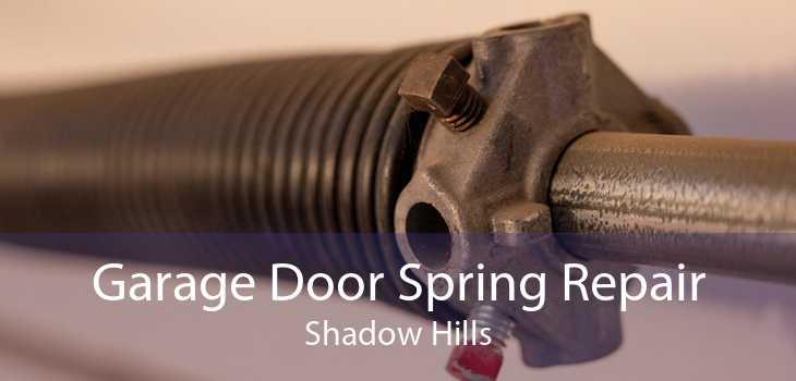Garage Door Spring Repair Shadow Hills