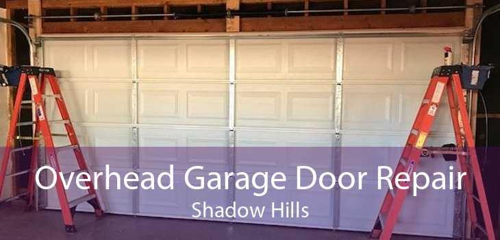 Overhead Garage Door Repair Shadow Hills
