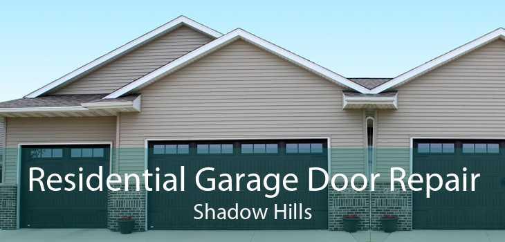 Residential Garage Door Repair Shadow Hills